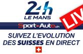 LIVE – 24h Mans 2017 – La course des Suisses en direct…