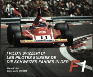 DIE SCHWEIZER FAHRER IN DER F1 - 2