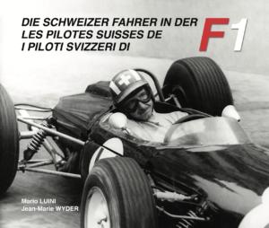 DIE SCHWEIZER FAHRER IN DER F1 - I