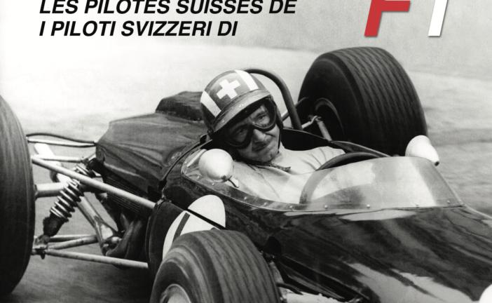Les pilotes suisses de F1 – Tome 1 – fraîchement sorti de presse
